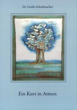 """Buch """"Ein Kurs in Atmen"""" - Dr. Schuhmacher"""